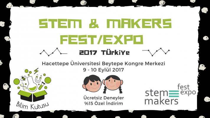 Gelin STEM&MAKER Fuarında bulaşalım!